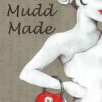 Mudd Made.JPG
